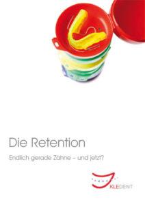 KLEDENT-Praxis-Flyer Die Retention, Endich gerade Zähne – und jetzt? PDF-Datei zum herunterladen